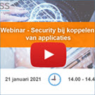 Opname webinar - Security bij koppelen van applicaties